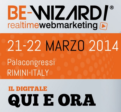 BE-Wizard! 2014  Real Time Web Marketing